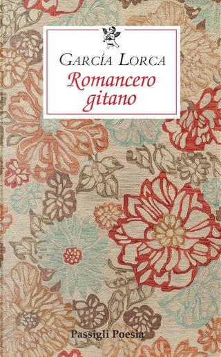 Romancero gitano. Testo originale a fronte by Federico Garcia Lorca