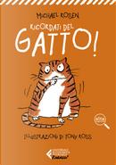 Ricordati del gatto! Ediz. ad alta leggibilità by Michael Rosen