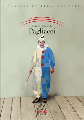 Pagliacci. Ruggero Leoncavallo