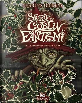 Storie di goblin e fantasmi by Charles Dickens