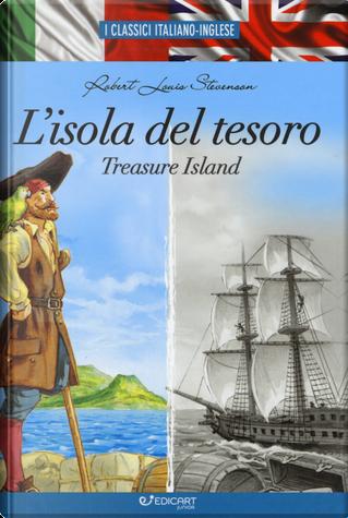 L'isola del tesoro-Treasure island by Robert Louis Stevenson