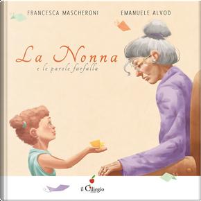La nonna e le parole farfalla by Francesca Mascheroni