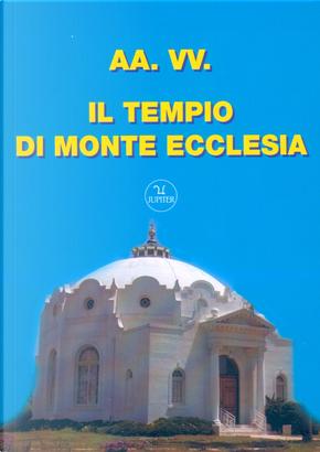 Il tempio di Monte Ecclesia