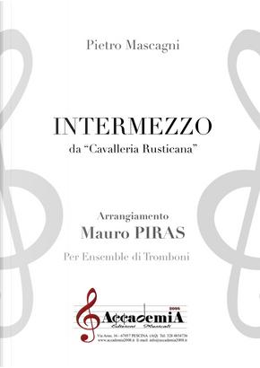 Intermezzo. Da «Cavalleria rusticana». Per ensemble di tromboni by Pietro Mascagni
