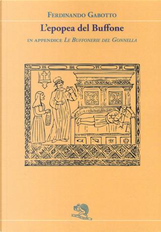 L'epopea del buffone by Ferdinando Gabotto