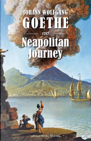 Neapolitan Journey by Johann Wolfgang Goethe