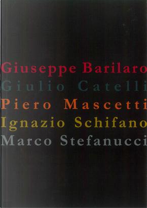 Cinque pittori by Galleria Arte Spazio