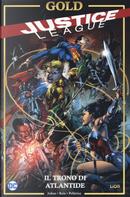 Il trono di Atlantide. Justice League by Geoff Johns