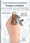 Fiabe e storie by Hans Christian Andersen