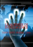 Le agenzie di intelligence. Vol. 1: Stati Uniti, Russia, Cina by Antonella Colonna Vilasi