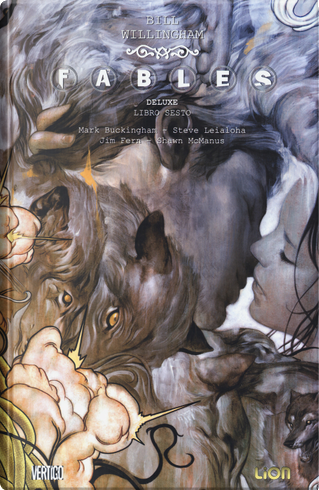 Fables deluxe. Vol. 6 by Bill Willingham