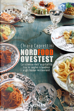 Nordfoodovestest. La scienza dell'ospitalità tra le saghe islandesi e gli home restaurant by Chiara Caprettini