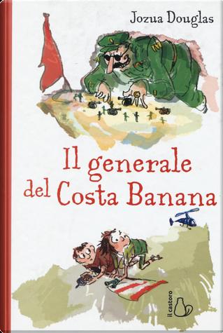 Il generale di Costa Banana by Jozua Douglas