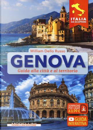 Genova. Guida alla città e al territorio by Russo William Dello