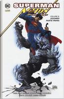 Superman. Action comics. Vol. 6: Doomed. Parte prima by Charles Soule, Greg Pak, Scott Lobdell