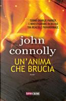 Un'anima che brucia by John Connolly