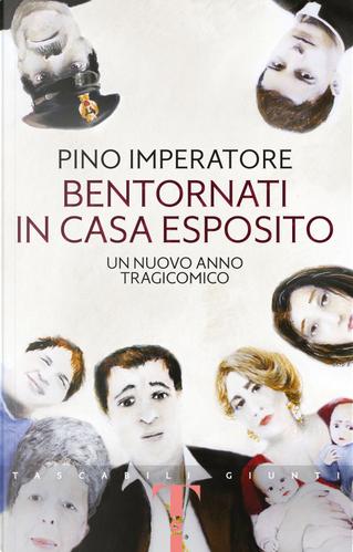 Bentornati in casa Esposito. Un nuovo anno tragicomico by Pino Imperatore