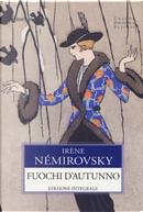 Fuochi d'autunno by Irène Némirovsky