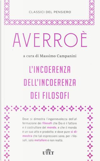 L'incoerenza dell'incoerenza dei filosofi by Averroè