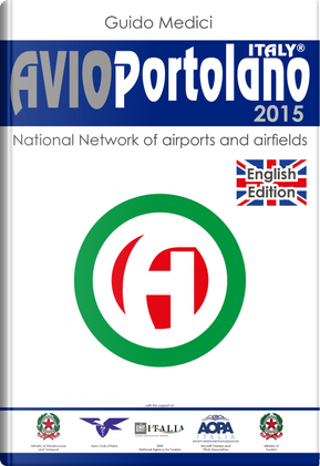 Avioportolano Italy 2015. National network of aiports and airfields by Guido Medici