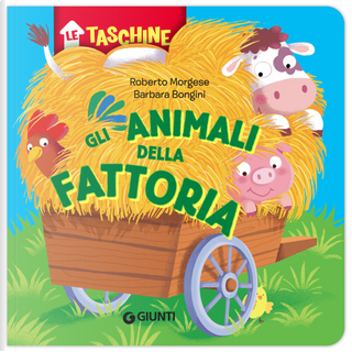 Gli animali della fattoria by Barbara Bongini, Roberto Morgese