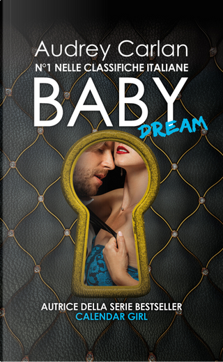 Baby dream by Audrey Carlan