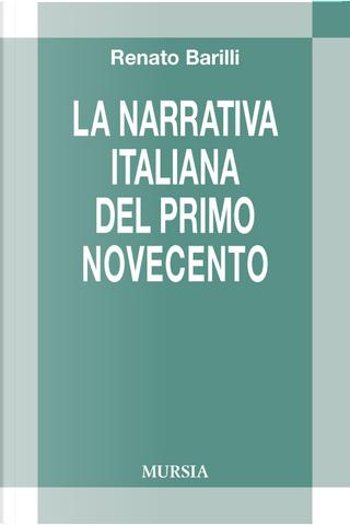 La letteratura italiana del primo Novecento by Renato Barilli