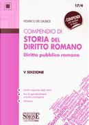 Compendio di storia del diritto romano. Diritto pubblico romano by Federico Del Giudice