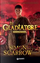 Vendetta. Il gladiatore by Simon Scarrow