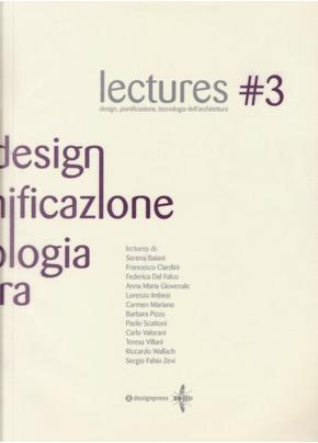 Lectures. Design, pianificazione, tecnologia dell'architettura. Vol. 3