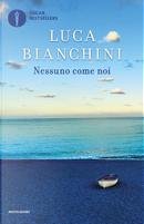Nessuno come noi by Luca Bianchini
