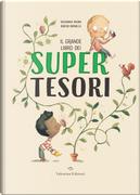 Il grande libro dei supertesori by Susanna Isern