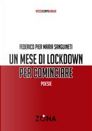 Un mese di lockdown per cominciare by Federico Pier Maria Sanguineti