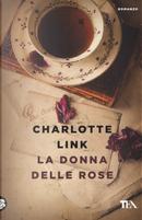 La donna delle rose by Charlotte Link