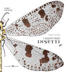 I segreti degli insetti by Clara Corman