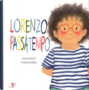 Lorenzo passatempo by Chiara Ficarelli, Elisa Mazzoli