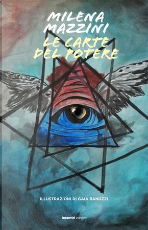 Le carte del potere by Milena Mazzini