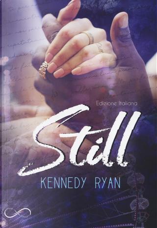 Still. Serie Gripp. Vol. 2 by Kennedy Ryan