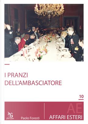 I pranzi dell'Ambasciatore by Paolo Foresti