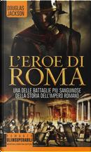 L'eroe di Roma by Douglas Jackson