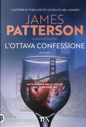 L'ottava confessione by James Patterson, Maxine Paetro