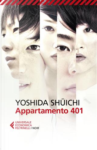 Appartamento 401 by Shuichi Yoshida