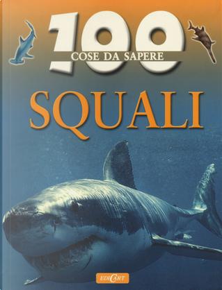 Squali by Steve Parker