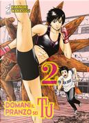 Domani il pranzo sei tu. Vol. 2 by Kiminori Wakasugi