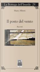 Il posto del vento by Mario Alberti