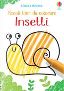 Insetti. Piccoli libri da colorare by Kirsteen Robson