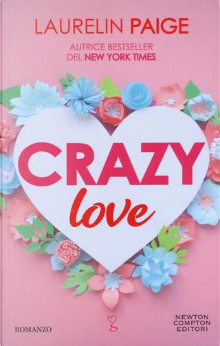Crazy love by Laurelin Paige
