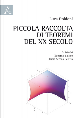 Piccola raccolta di teoremi del XX secolo by Luca Goldoni