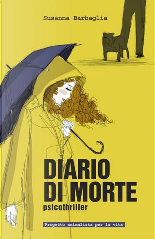 Diario di morte by Susanna Barbaglia