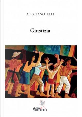 Giustizia by Alex Zanotelli